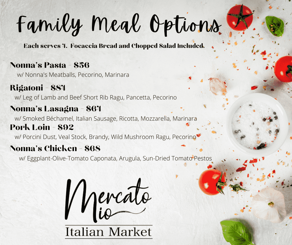 Mercato Mio Family Meal Options